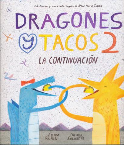 Dragones y tacos 2 - Dragons Love Tacos 2: The Sequel