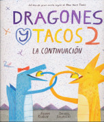 Dragones y tacos 2 - Dragons Love Tacos 2: The Sequel