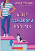 Allie, ganadora por fin - Allie, First at Last