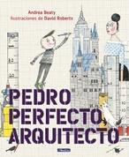Pedro Perfecto, arquitecto - Iggy Peck, Architect