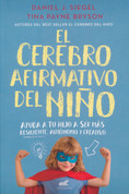 El cerebro afirmativo del niño - The Yes Brain