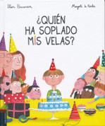 ¿Quién ha soplado mis velas? - Who Blew Out My Candles?