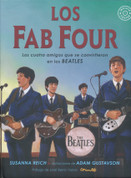 Los Fab Four - Fab Four Friends: The Boys Who Became the Beatles