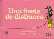 Una fiesta de disfraces - Dress Up and Let's Have a Party