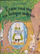 Érase una vez un bosque mágico - Once Upon a Wild Wood