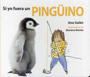 Si yo fuera un pingüino - If I Were a Penguin