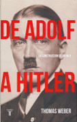 De Adolf a Hitler - Becoming Hitler: The Making of a Nazi
