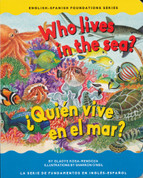 Who Lives in the Sea?/¿Quién vive en el mar?