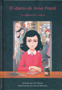 El diario de Anne Frank - Anne Frank's Diary: The Graphic Adaptation