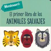 El primer libro de los animales salvajes - The First Book of Wild Animals