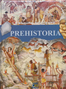 Prehistoria - Prehistoric Times