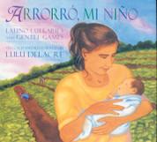 Arrorro, mi niño/Latino Lullabies and Gentle Games