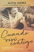 Cuando viví contigo - When I Lived with You
