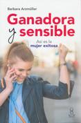 Ganadora y sensible - Sensitive Winner