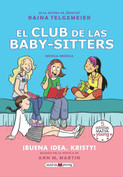 El club de las baby-sitters: ¡Buena idea, Kristy! - The Baby-Sitters Club: Kristy's Great Idea