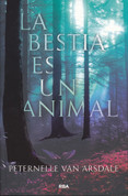 La bestia es un animal - The Beast Is an Animal