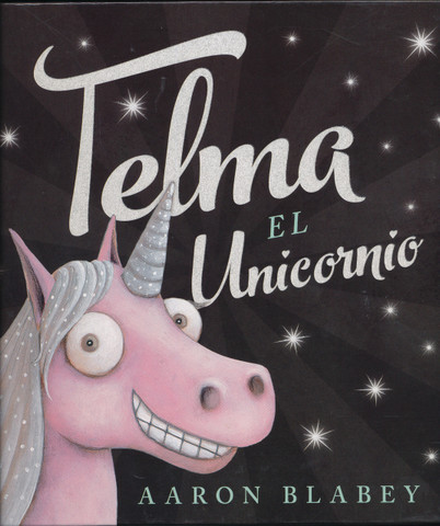 Telma el unicornio - Thelma the Unicorn