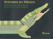 Animales en México - Mexican Animals