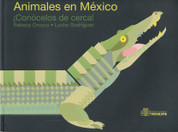 Animales en México - Mexican Animals
