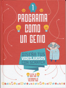 Diseña tus videojuegos con Scratch - Design Your Own Video Games with Scratch