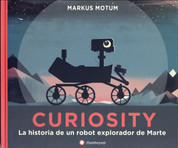 Curiosity - Curiosity: The Story of a Mars Rover