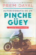 Autobiografía de un pinche güey - Autobiography of a Loser