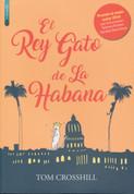 El Rey Gato de La Habana - The Cat King of Havana