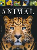 Enciclopedia ilustrada del mundo animal - Illustrated Encyclopedia of Animals