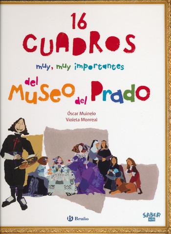 16 cuadros muy, muy importantes del Museo del Prado - 16 Very, Very Important Paintings from the Prado Museum