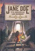 Jane Doe y el origen de los mundos - Jane Doe and the Cradle of All Worlds