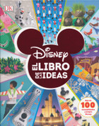 Disney El libro de las ideas - The Disney Ideas Book