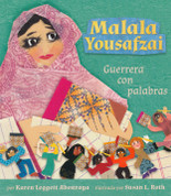 Malala Yousafzai: Guerrera con palabras - Malala Yousafzai: Warrior with Words