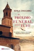 El próximo funeral será el tuyo - The Next Funeral Will Be Yours