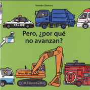 Pero, ¿por qué no avanzan? - Why Aren't They Moving?