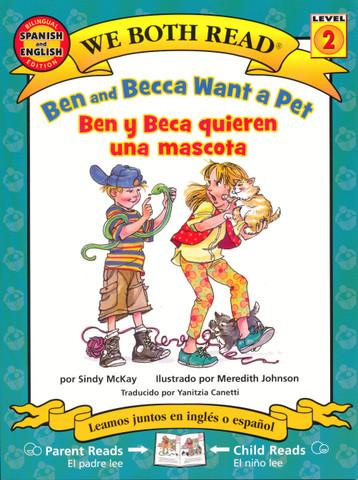 Ben and Becca Want a Pet/Ben y Beca quieren una mascota