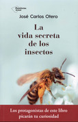 La vida secreta de los insectos - The Secret Life of Insects