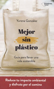 Mejor sin plástico - Better Without Plastic