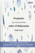 Preguntas que me han hecho sobre el Holocausto - Questions I Am Asked About the Holocaust