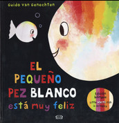 El pequeño pez blanco está muy feliz/Little White Fish Is So Happy
