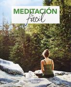 Meditación fácil - Easy Meditation