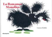 Lo llamamos Manolito - We Called Him Manolito