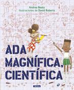 Ada Magnífica, científica - Ada Twist, Scientist