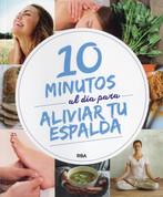 10 minutos al día para aliviar tu espalda - 10 Minutes a Day for a Healthy Back