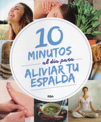 10 minutos al día para aliviar tu espalda - 10 Minutes a Day for a Healthy Back