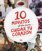 10 minutos al día para cuidar tu corazón - 10 Minutes Daily For Heart Health