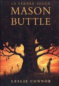 La verdad según Mason Buttle - The Truth as Told by Mason Buttle