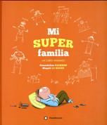 Mi super familia - My Super Family
