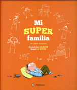 Mi super familia - My Super Family