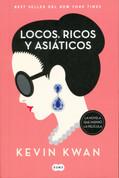 Locos, ricos y asiáticos - Crazy Rich Asians