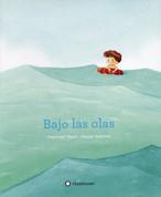 Bajo las olas - Under the Waves